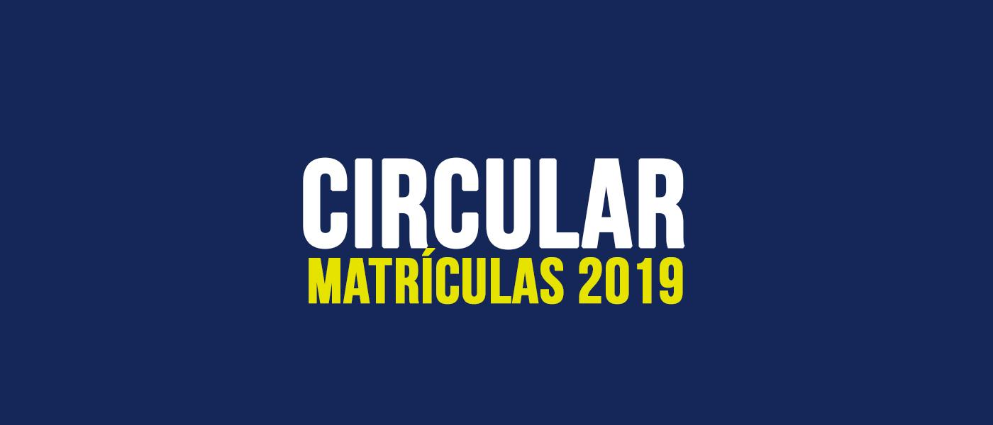 Circular Matrícula 2019